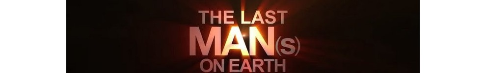 The Last Mans on Earth