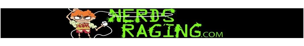 NerdsRagingNews