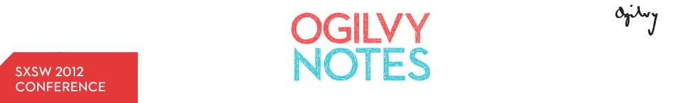 Ogilvy Notes
