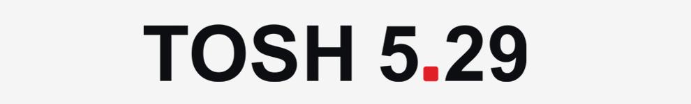TOSH 5.29
