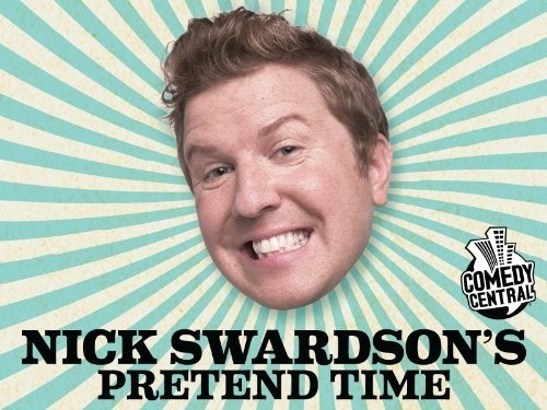 Nick Swardson's Pretend Time - 2011