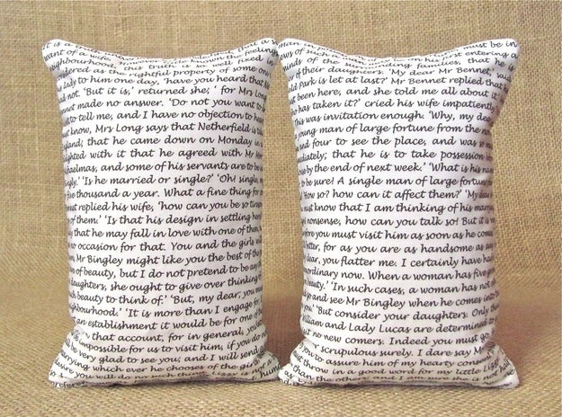 These pillows will help you vet the worthiness of your acquaintances: anyone incapable of identifying the text of Pride and Prejudice will diminish your reputation.