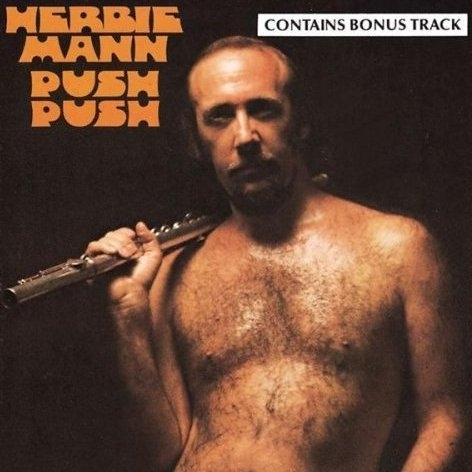 """8. """"Push Push"""" (Herbie Mann, 1971)"""