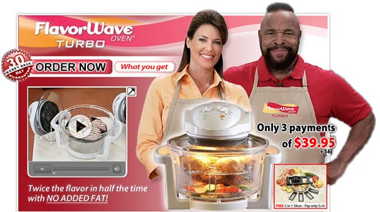 In 2008, Mr. T moved on to bigger and better things with the FlavourWave Oven Turbo. Promising to turbo cook all your favorite foods up to three times faster, he found his way back onto our televisions, but not into our hearts.