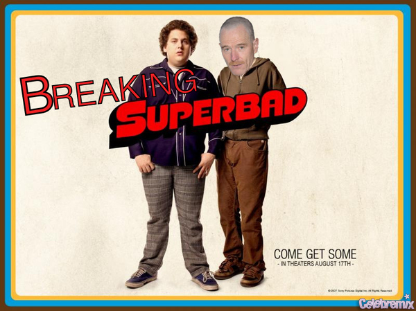 Breaking SuperBad