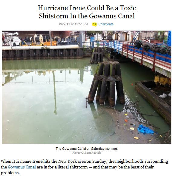 """New York Magazine warns that when Hurricane Irene meets the highly polluted Gowanus Canal, the result could be a """"toxic shitstorm"""" raining down on some of the most gentrified neighborhoods in Brooklyn."""