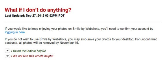 """What happens if you don't confirm your existing Webshots account into a new Smile account. """"For unconfirmed accounts, all photos will be removed by Nov. 15."""" [It seems that the Nov. 15 date here is a mistake - it says Dec. 1 in all other areas.]"""
