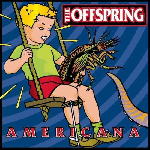 """Americana"" The Offspring"