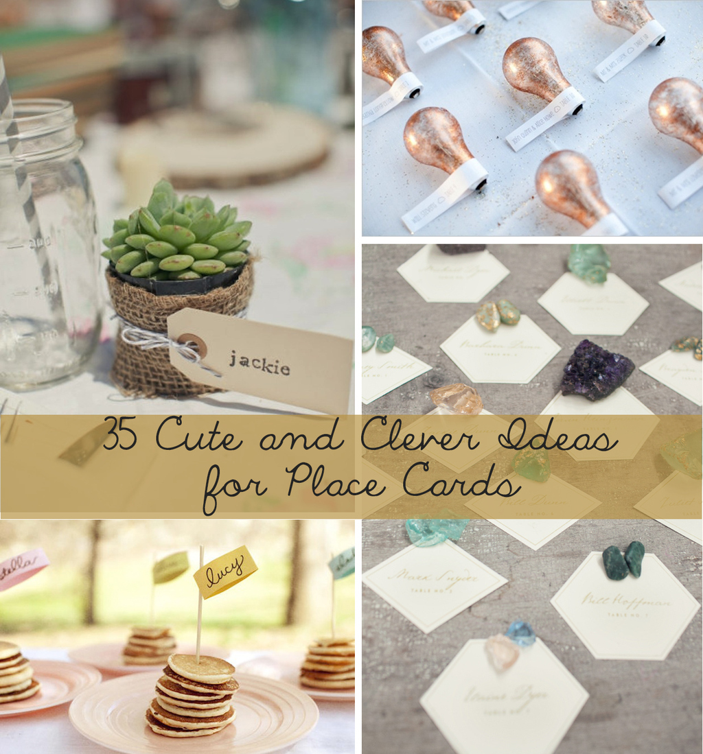 Place Cards Ideas For Weddings: 35 Cute And Clever Ideas For Place Cards