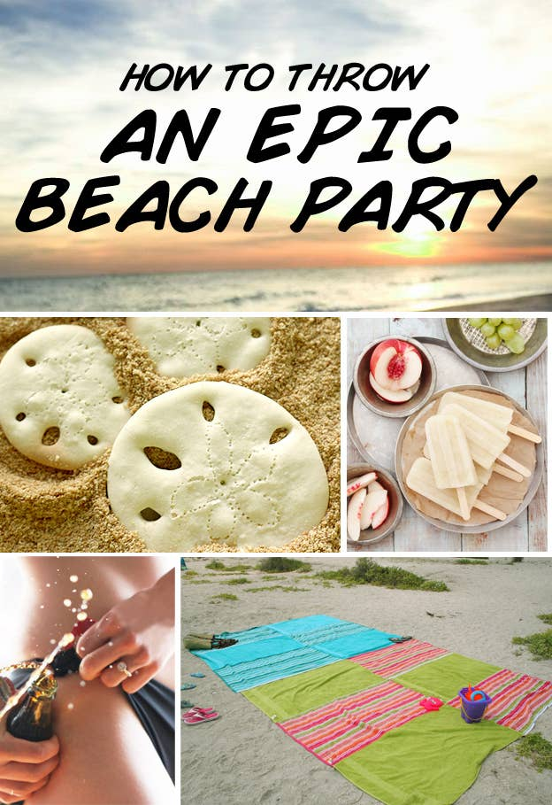 How To Throw An Epic Beach Party