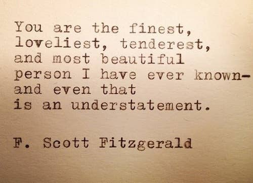 F Scott Fitzgerald Love Quotes Mesmerizing 48 Quotes That Make You Wish FScott Fitzgerald Would Write You A