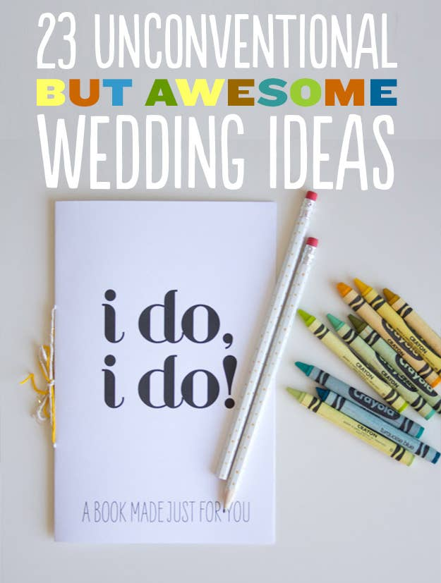 23 Unconventional But Awesome Wedding Ideas