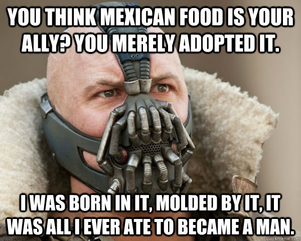 enhanced buzz 15229 1379702387 0?downsize=715 *&output format=auto&output quality=auto 53 signs you grew up eating mexican food
