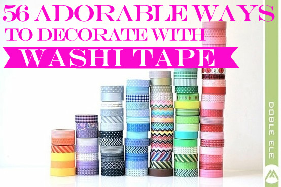 56 adorable ways to decorate with washi tape for How do you use washi tape