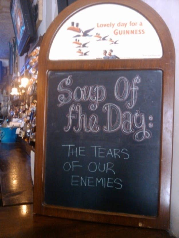 soup of the day, the tears of our enemies