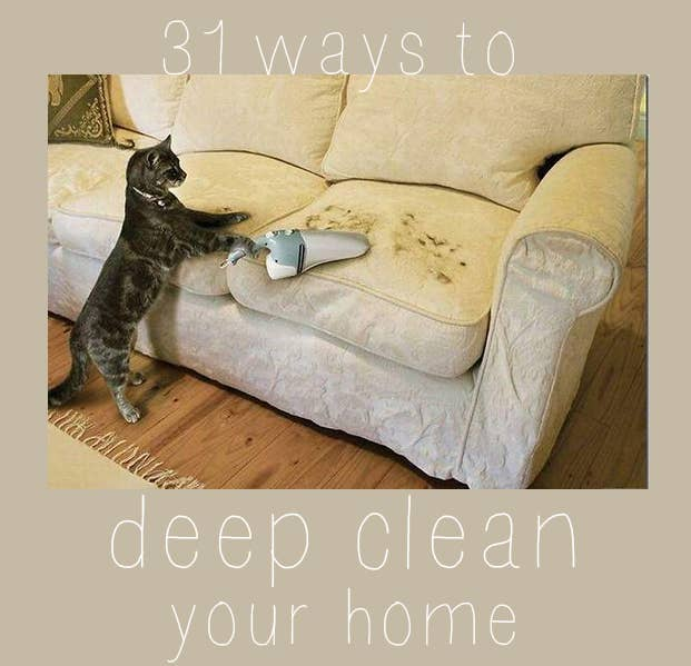 31 Ways To Seriously Deep Clean Your Home