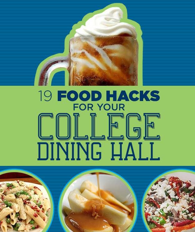 fec4ded4396b 19 Food Hacks For College Cafeterias