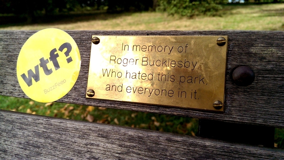 The Roger Bucklesby Bench Plaque Is Real Sort Of