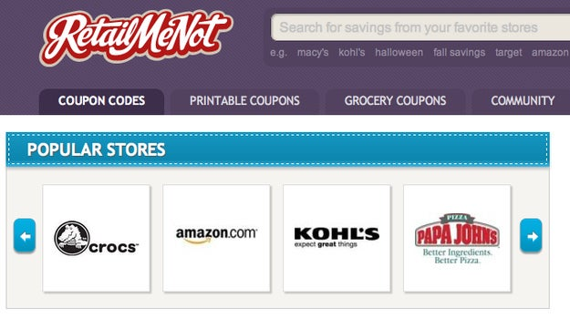"""Always check this site before hitting the checkout button. Or you can do a Google search for the company name + """"coupon"""" or """"promo code.""""Download the RetailMeNot app and you can attempt to use the coupons while shopping in-store. If you can't find a discount code, email customer service and ask for one, especially if it's your first time shopping with the retailer."""