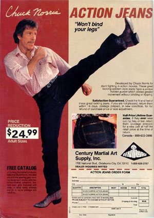 Jeans designed for roundhouse kicks.