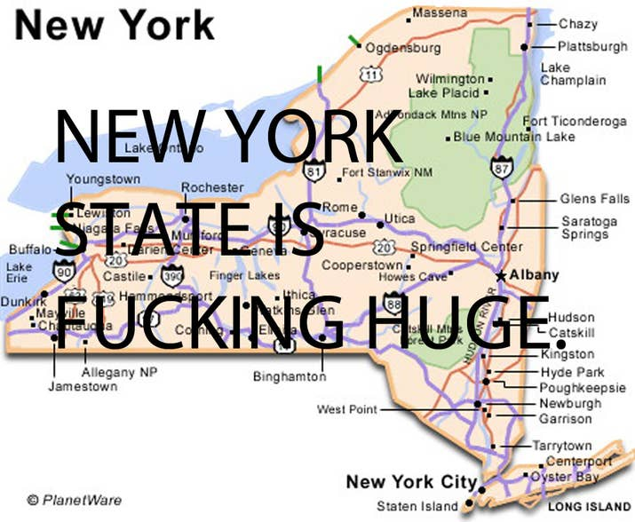 being annoyed at people who assume youre from new york city when you say youre from new york