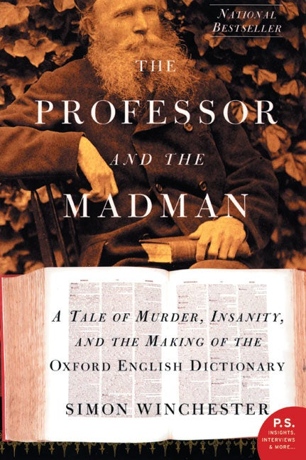 The Professor and the Madman, masterfully researched and eloquently written, is an extraordinary tale of madness, genius, and the incredible obsessions of two remarkable men that led to the making of the Oxford English Dictionary -- and literary history.