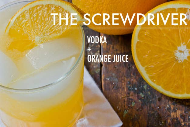 Top a shot or two of vodka with orange juice and garnish with an orange slice. You can add a little seltzer if you're enjoying this drink at brunch (as opposed to a frat party).