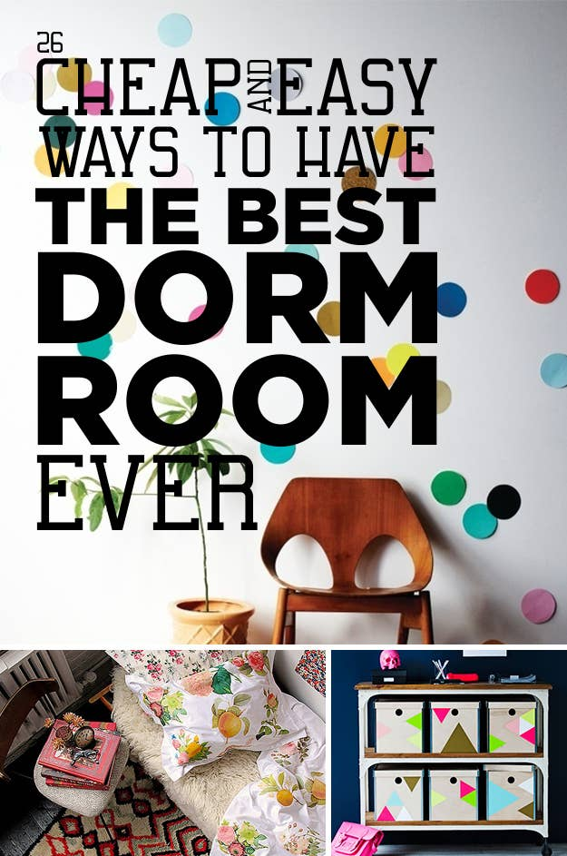 Dorm Room Wall Decor: 26 Cheap And Easy Ways To Have The Best Dorm Room Ever