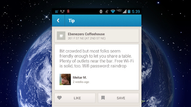 Get the Wi-Fi password to most establishments by checking the comments on Foursquare.