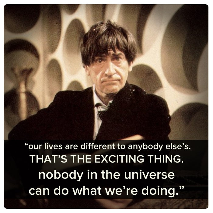 The Second Doctor was younger than his predecessor, and this showed. He'd often play a tune on his recorder, or crack jokes with his companions. He often looked and acted sloppier than the First Doctor, and seemed less sure of himself and his actions. But his charm and positivity always won out in the end.