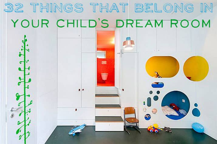 32 Things That Belong In Your Child\'s Dream Room