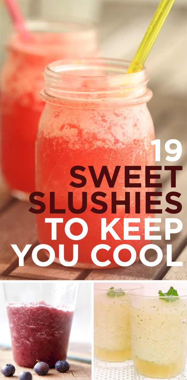 19 Sweet Slushies To Keep You Cool
