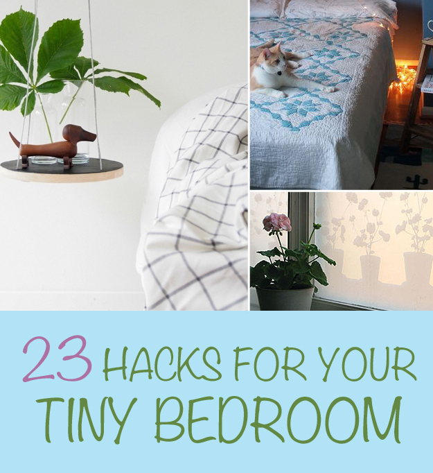 23 hacks for your tiny bedroom for Small space living hacks
