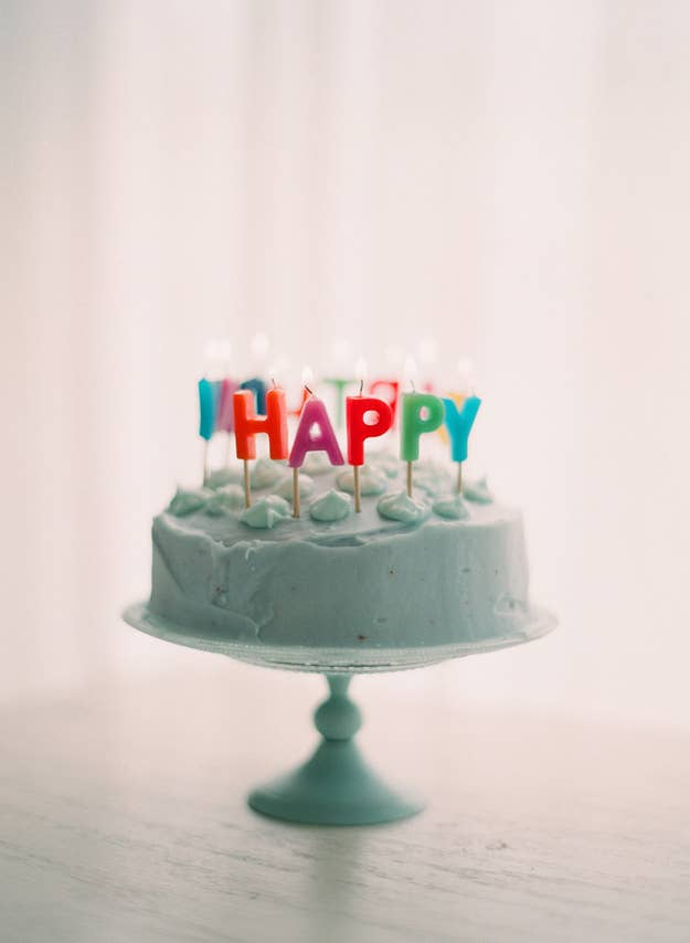 Happy Birthday To You And Me The Whole Wide World Go Out There Bake A Cake