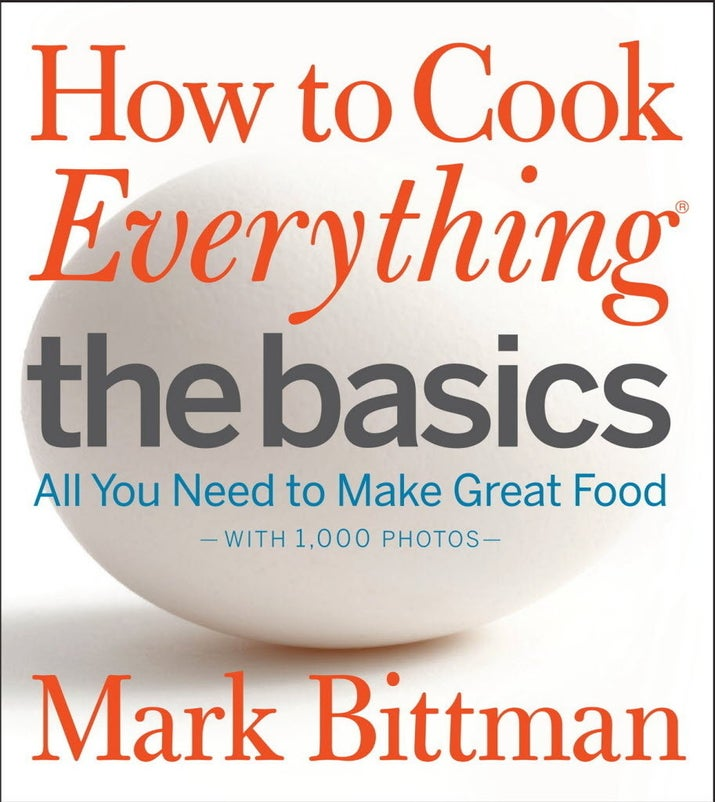 No task — whether making pasta or scrambling an egg — is too basic for this book of basics, and sometimes you really need to start with the basics.