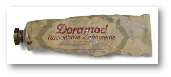 Radioactive toothpaste.