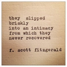 Love Quotes F Scott Fitzgerald Alluring 12 Quotes That Make You Wish F.scott Fitzgerald Would Write You A