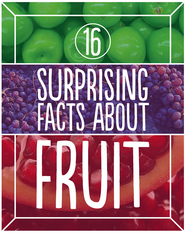 16 Mind-Blowing Fruit Facts