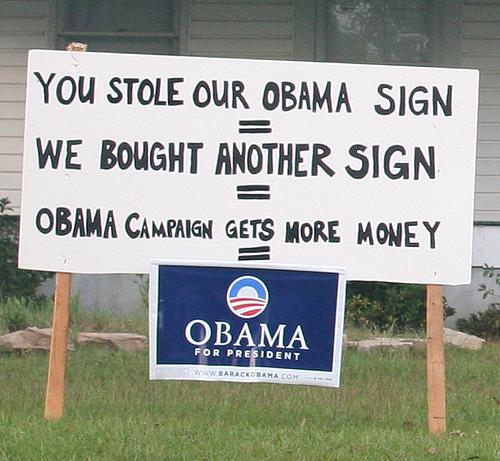 You Stole Our Obama Sign