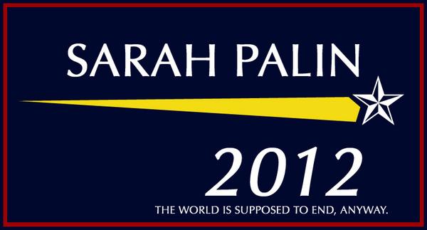 Sarah Palin 2012 Campaign Sign