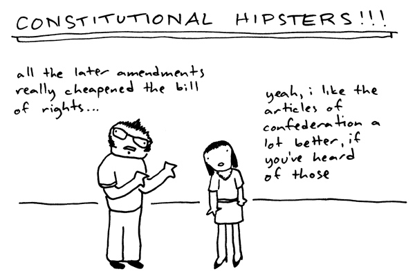 Constitutional Hipsters