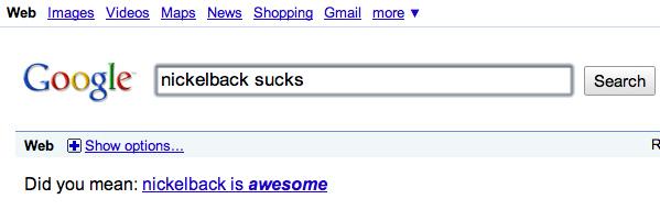 Google Loves Nickelback