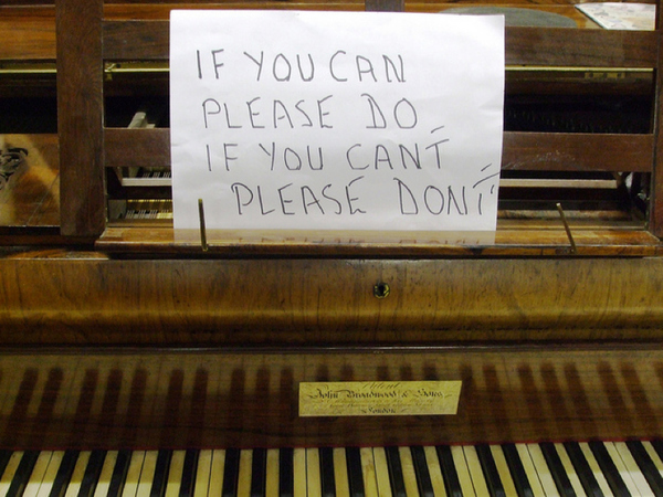 This Sign Needs To Be On Pianos Everywhere