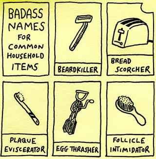 Badass Names For Common Household Items