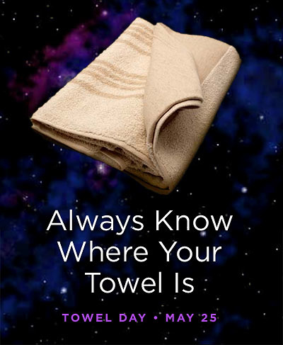 Intergalactic Towel Day