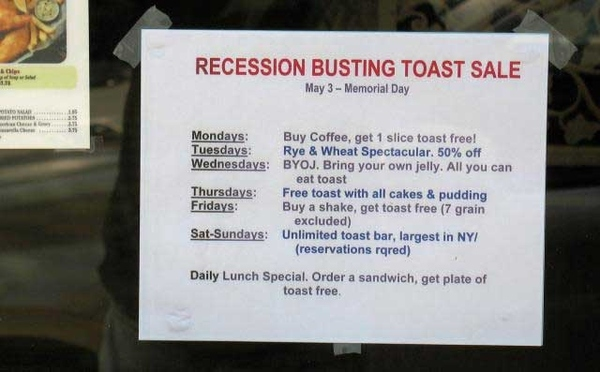 Recession-Busting Toast Sale