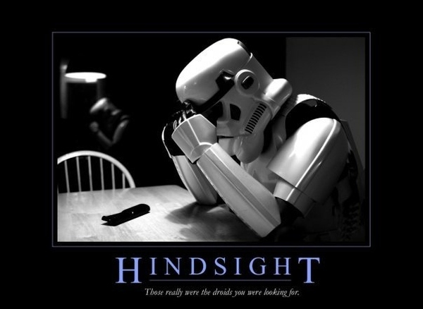 Hindsight.
