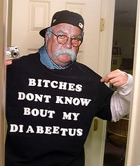 Bitches Don't Know About Brimley's Diabeetus