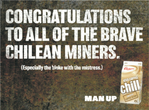 "Brownes Chill Exploits Chilean Miners in Its ""Man Up"" Campaign"