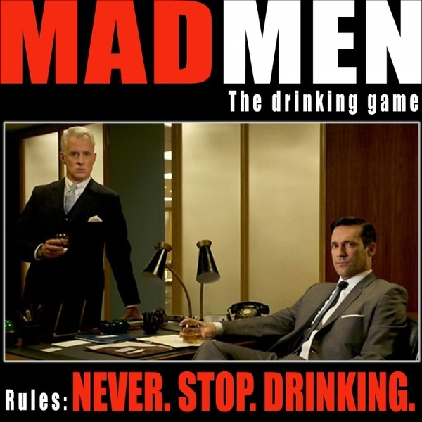 Mad Men Drinking Game